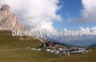 Dal passato al futuro reportage Dolomiti UNESCO