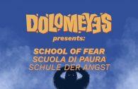 dolomeyes-scuola-di-paura